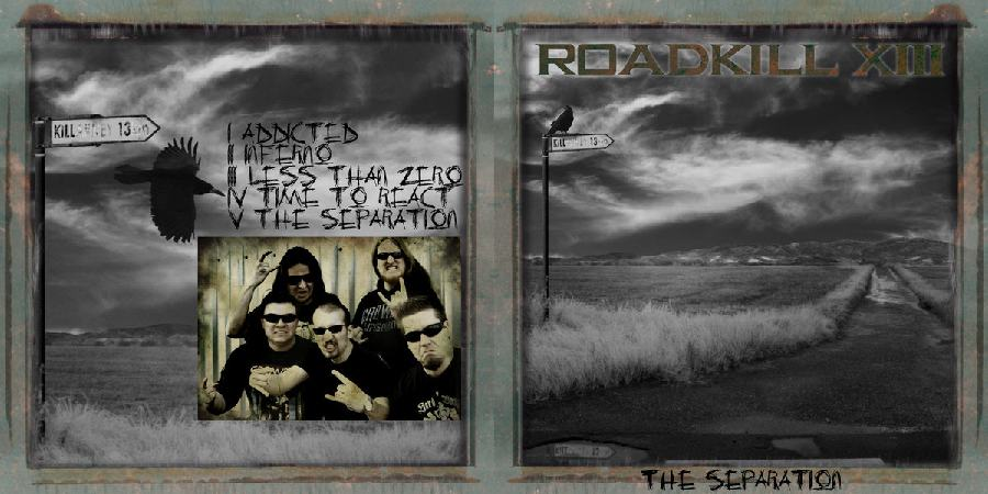 Roadkill XIII - The Separation