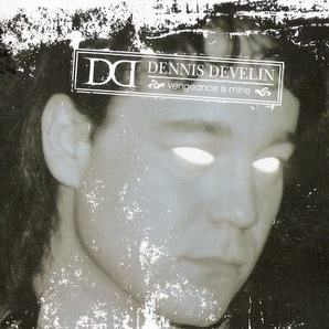 Dennis Develin - Vengeance Is Mine