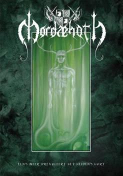 Mordaehoth - Eens weer prevaleert het heidens hart