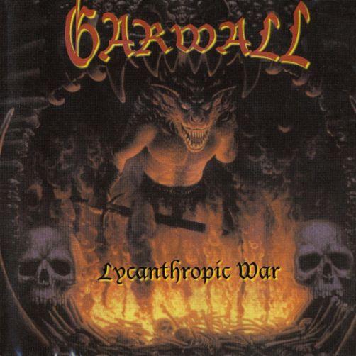 Garwall - Lycanthropic War