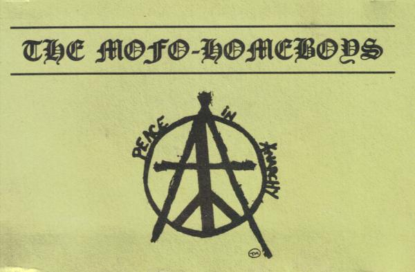 The Mofo Homeboys - Peace in Anarchy