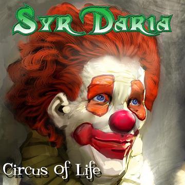 Syr Daria - Circus of Life