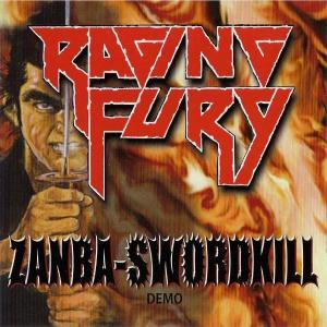 Raging Fury - Zanba-Swordkill