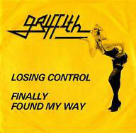 Griffith - Losing Control / Finally Found My Way