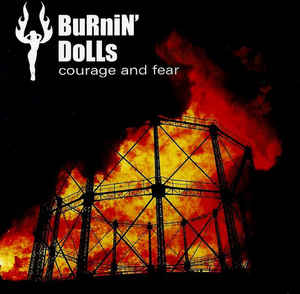 Burnin' Dolls - Courage and Fear