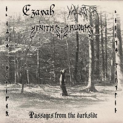 Ezayah / Valefor / Zenith Maudlin - Passages from the Dark Side