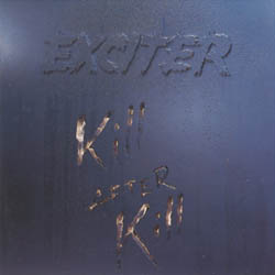 Exciter - Kill After Kill
