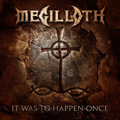 Megilloth - It Was to Happen Once