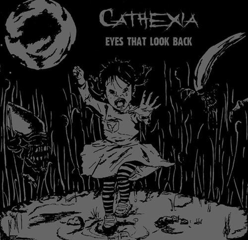 Cathexia - Eyes That Look Back