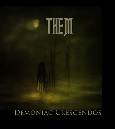 Them - Demoniac Crescendos