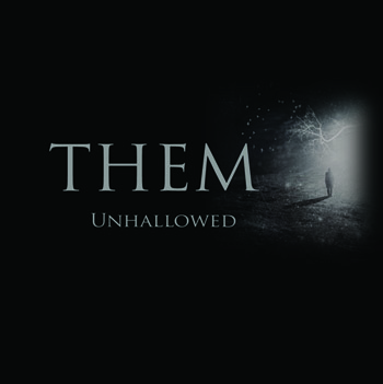 Them - Unhallowed