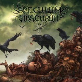 Saeculum Obscurum - Into the Depths of Oblivion