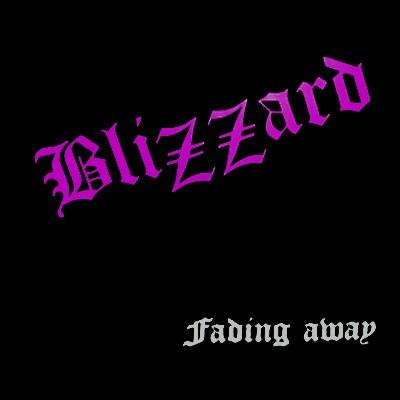 Blizzard - Fading Away