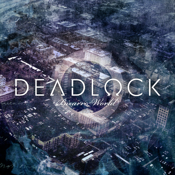 Deadlock - Bizarro World