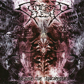 Cutterred Flesh - Cause the Apocalypse