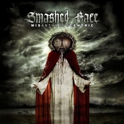 Smashed Face - Misanthropocentric