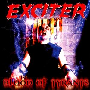 Exciter - Blood of Tyrants