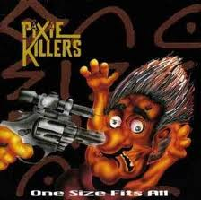 Pixie Killers - One Size Fits All