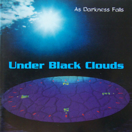 Under Black Clouds - As Darkness Falls