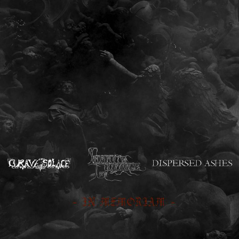 Dispersed Ashes / Infinite Grievance - In Memoriam