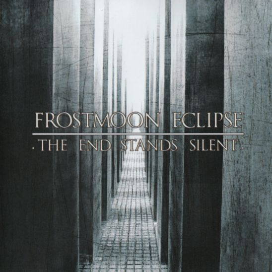 Frostmoon Eclipse - The End Stands Silent