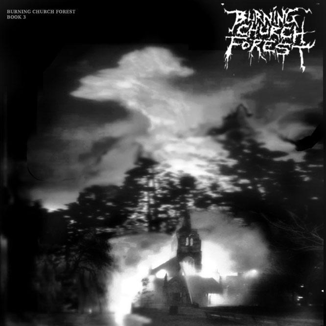 Burning Church Forest - Book 3