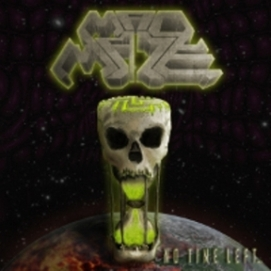 Mad Maze - No Time Left...