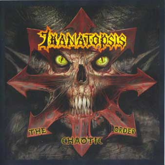 Thanatopsis - The Chaotic Order