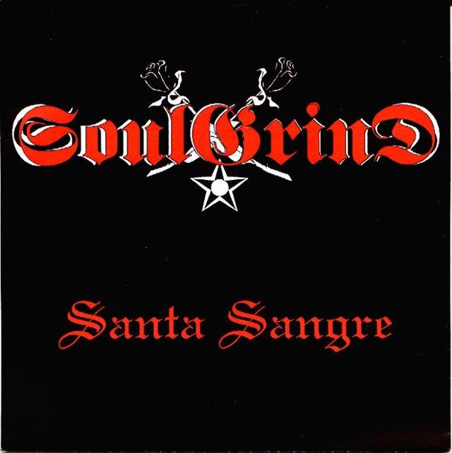 Soulgrind - Santa sangre