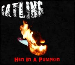 Gatling - Hen in a Pumpkin