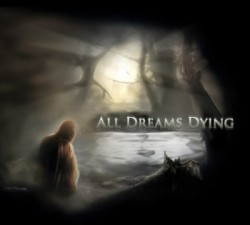 All Dreams Dying - All Dreams Dying