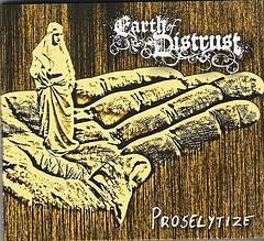Earth of Distrust - Proselytize