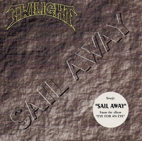 Twilight - Sail Away