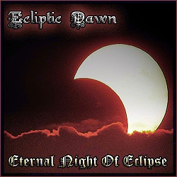 Ecliptic Dawn - Eternal Night of Eclipse