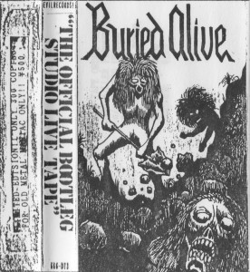 Buried Alive - The Official Bootleg Studio Live Tape
