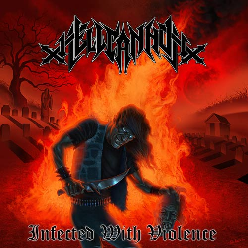 Hellcannon - Infected with Violence