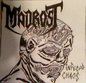 Madrost - Infected Chaos