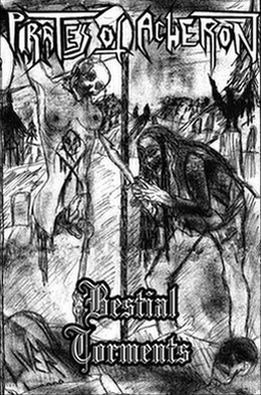 Pirates of Acheron - Bestial Torments