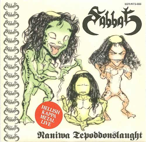 Sabbat - Naniwa Tepoddonslaught