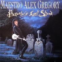Maestro Alex Gregory - Paganini's Last Stand