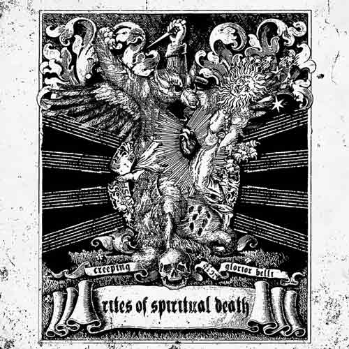 Glorior Belli / Creeping - Rites of Spiritual Death