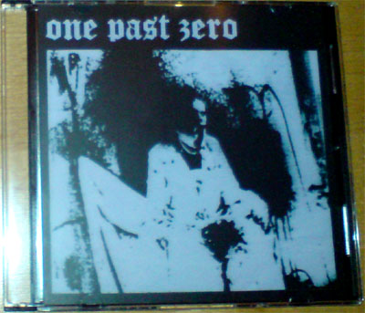 One Past Zero - The End of All Your Beginnings