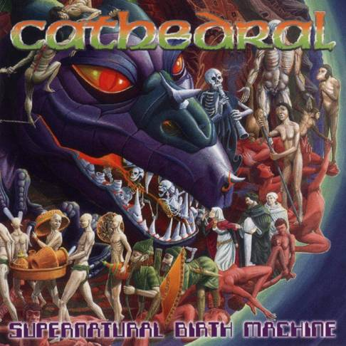 Cathedral - Supernatural Birth Machine