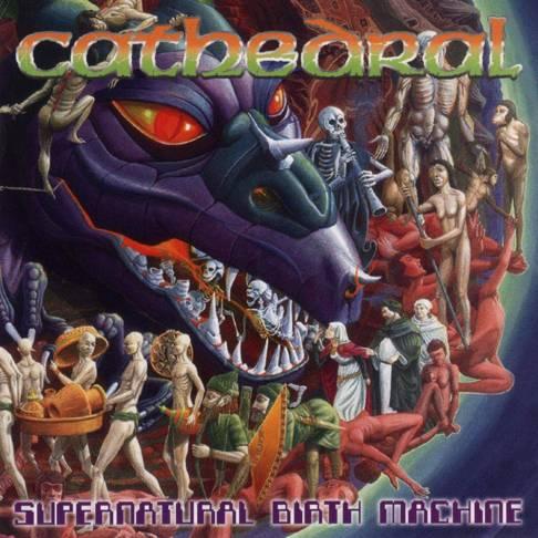 Cathedral - Supernatural Birth Machine