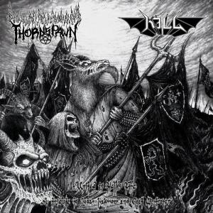 Thornspawn / Kill - United in Hell's Fire - Tribute to Goat Destroyer and Judas Isaksson