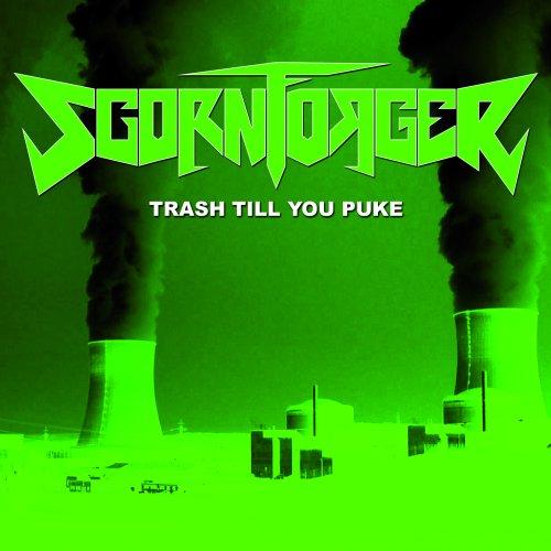Scornforger - Thrash Till You Puke