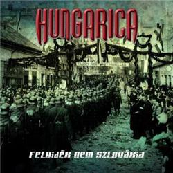 Hungarica - Felvidék nem Szlovákia
