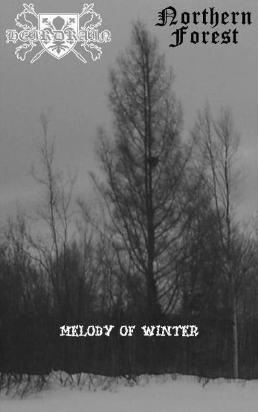 Heirdrain / Northern Forest - Melody of Winter