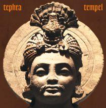 Tephra - Tempel