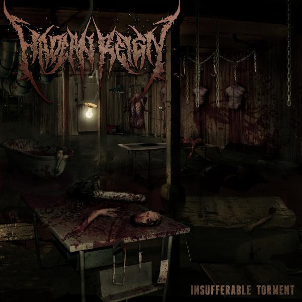 Hadean Reign - Insufferable Torment
